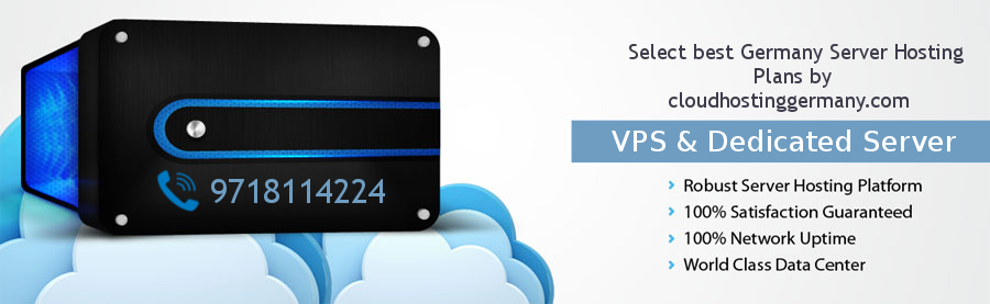 Germany Dedicated Server and VPS – Choosing a Right Hosting Platform