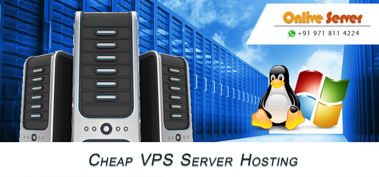 Importance of Hiring Cheap VPS Server Hosting – Onlive Server