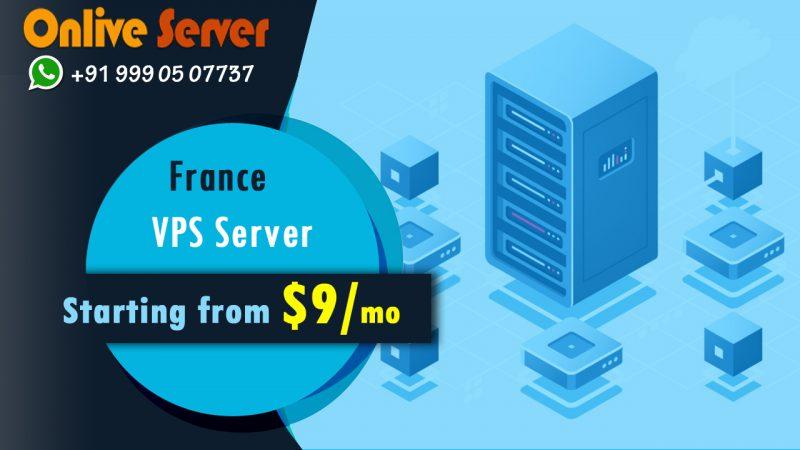 Purchase Affordable and High-End France VPS Server Hosting