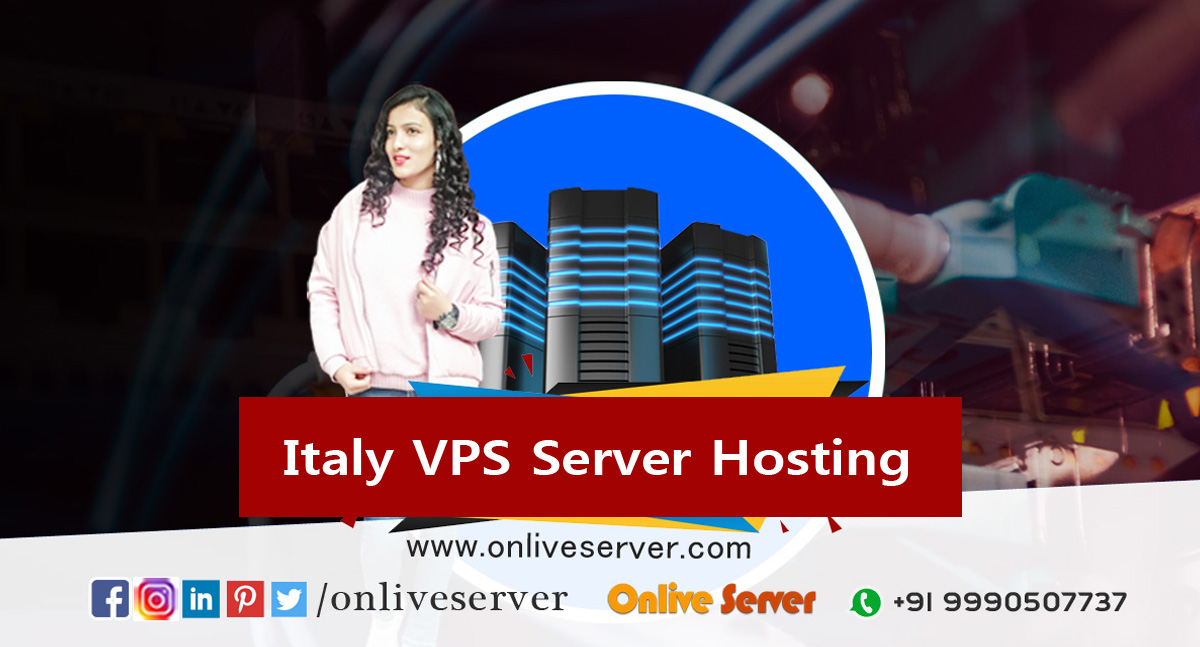 Benefits of Using Ultimate Italy VPS Hosting Plans