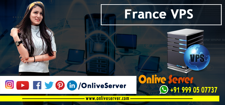 A Complete Guide on France VPS Server Hosting