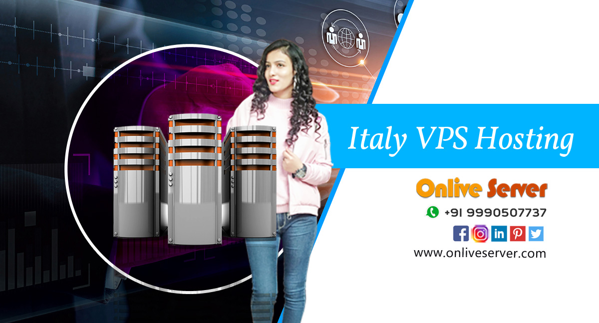 Understanding the Potential Benefits of Italy VPS Hosting