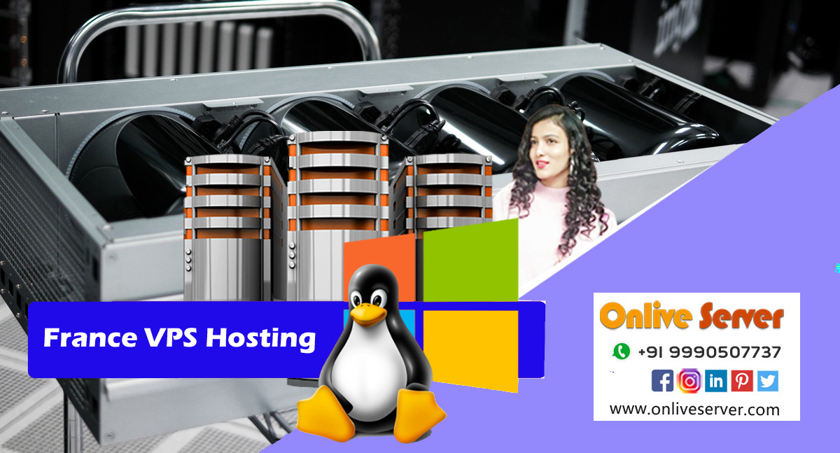 Read This to Choose the Best France VPS Hosting Service
