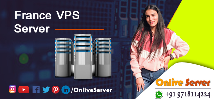 What Is France VPS Hosting and When to Choose It?