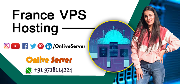 Why is France VPS Hosting the most chosen hosting plan?