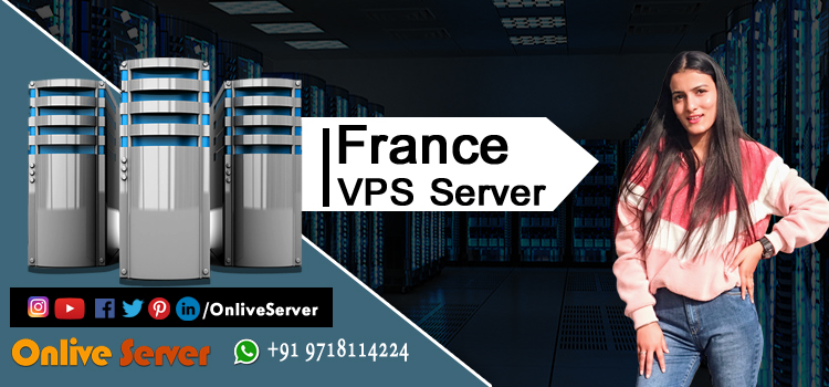 Features & Functionalities of Cheap France VPS Hosting