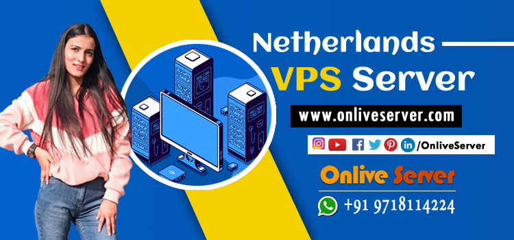 Know-How To Choose Netherlands VPS Smartly